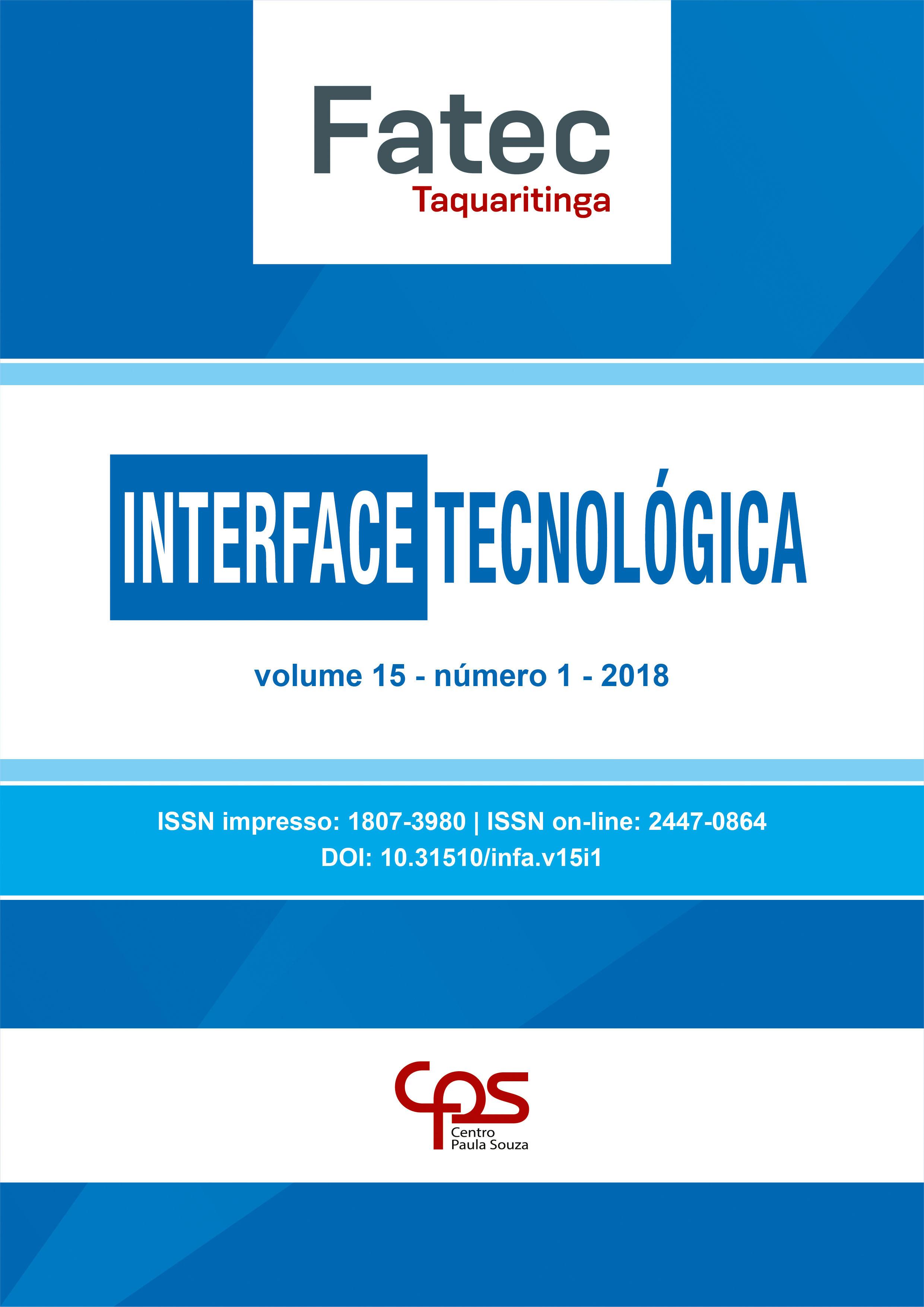 Visualizar v. 15 n. 1 (2018): Revista Interface Tecnológica