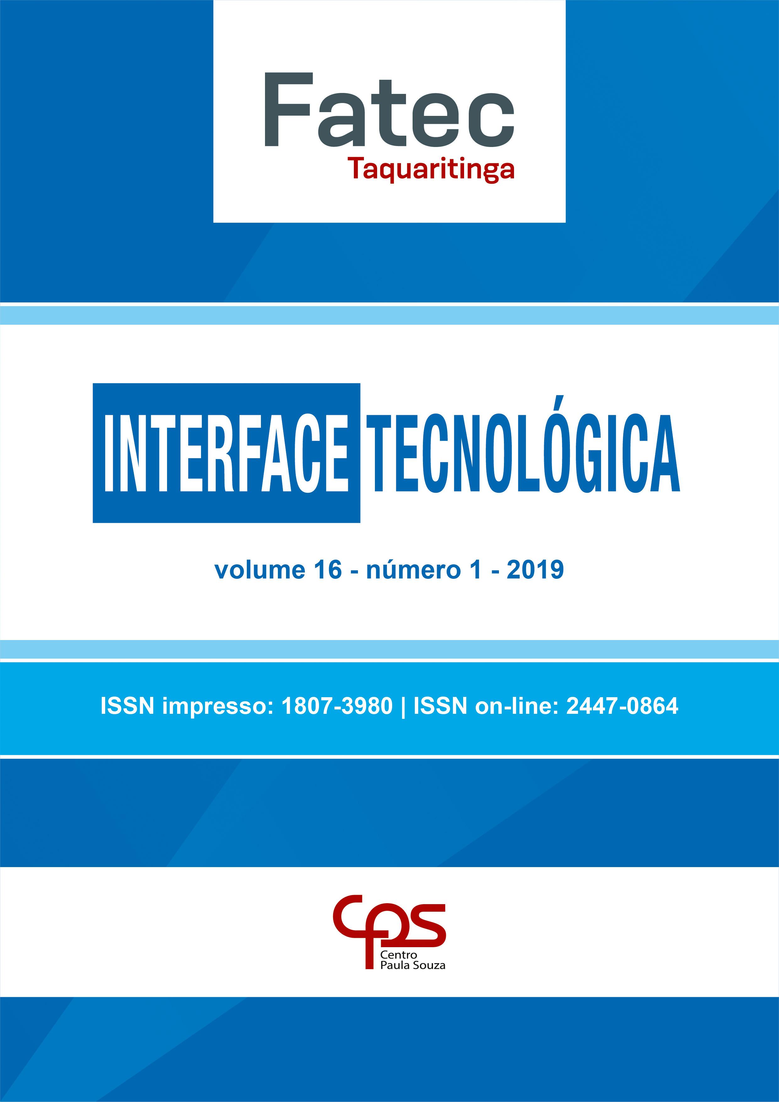 Visualizar v. 16 n. 1 (2019): Revista Interface Tecnológica